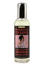 Parfum Fragrance to Love - Parfum aphrodisiaque pour créer une  ambiance d'intérieur sensuelle.